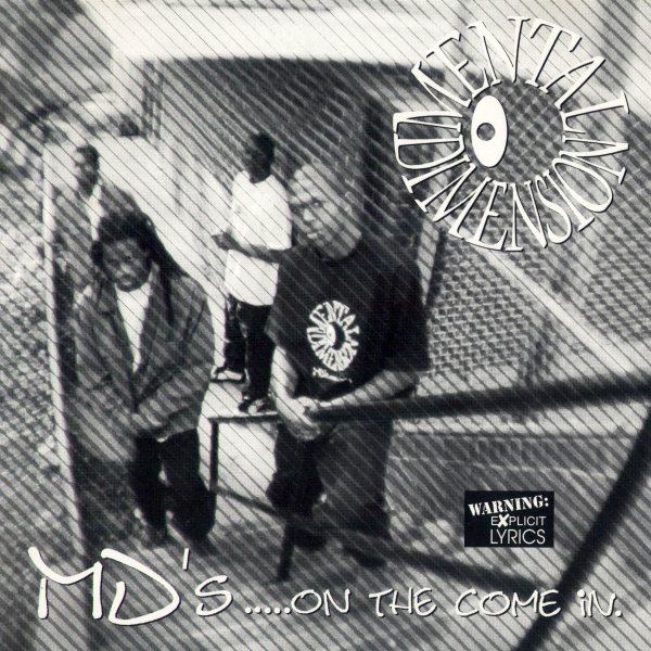 Mental Dimension - MD's... On The Come In