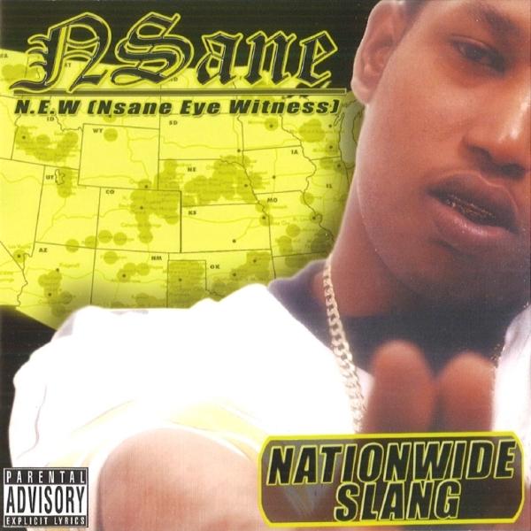 NSane – Nationwide Slang