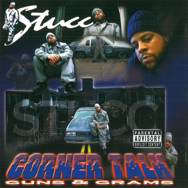 Stucc - Corner Talk: Guns & Grams