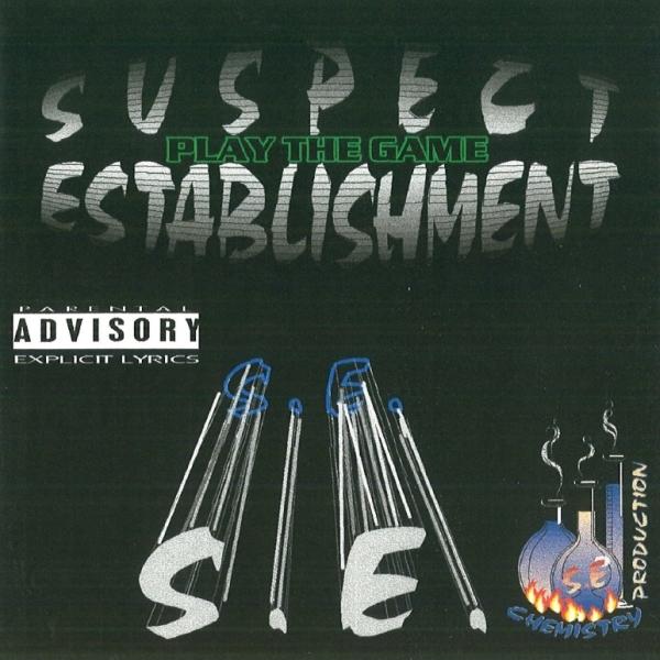 Suspect Establishment - Play The Game