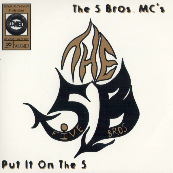 The 5 Bros. MC's - Put It On The 5