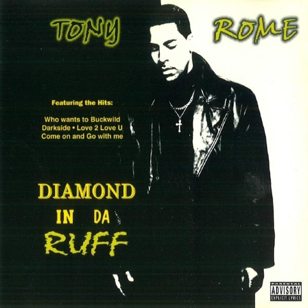 Tony Rome - Diamond In Da Ruff