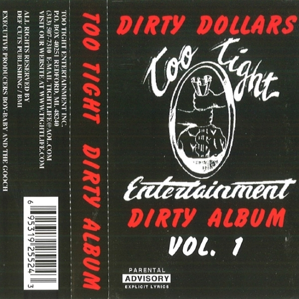 Too Tight Entertainment - Dirty Money Dirty Album Vol. 1