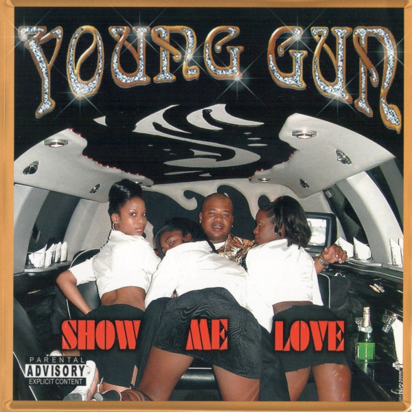 Young Gun - Show Me Love