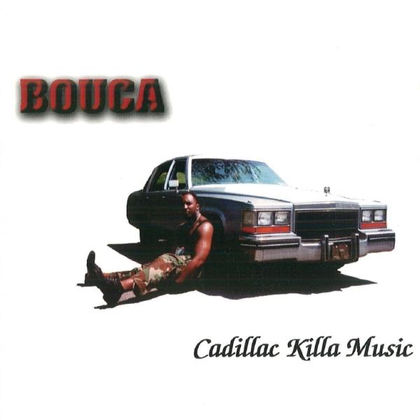 Bouca - Cadillac Killa Music