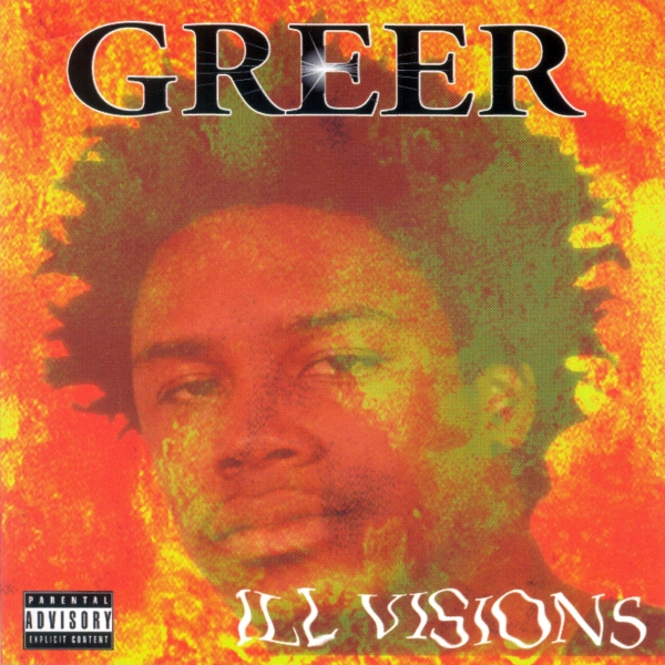 Greer - Ill Visions