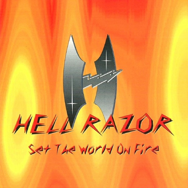 Hell Razor - Set The World On Fire