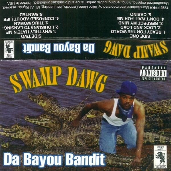 Swamp Dawg - Da Bayou Bandit