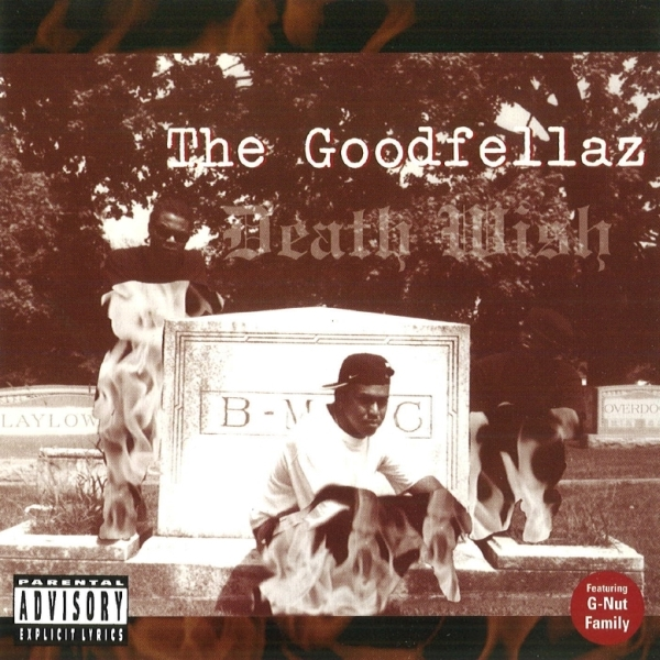 The Goodfellaz - Death Wish