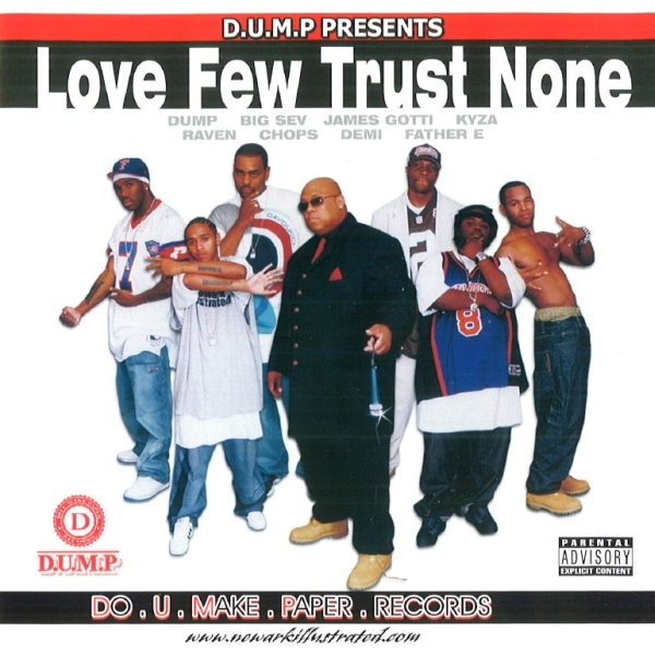 D.U.M.P. - presents: Love Few Trust None