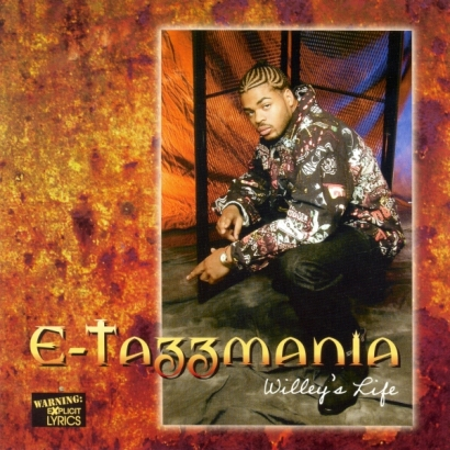 E-Tazzmania – Willey's Life