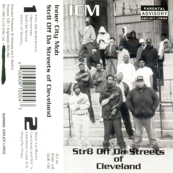 Inner City Mob - Str8 Off Da Streets Of Cleveland