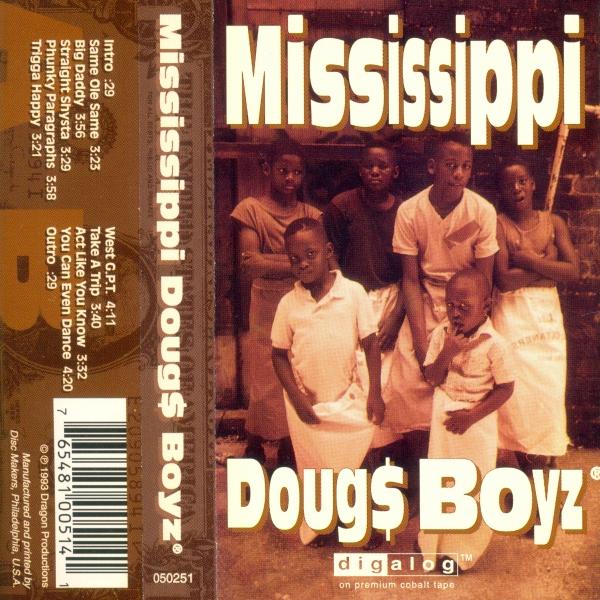 Mississippi Doug$ Boyz - S/T
