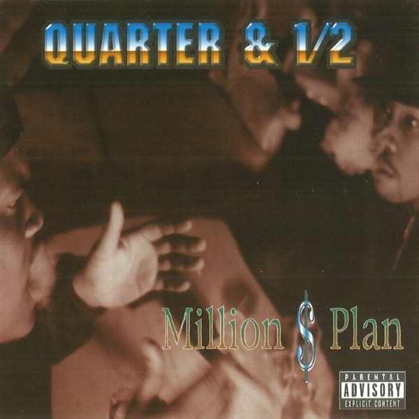 Quarter & 1/2 - Million $ Plan