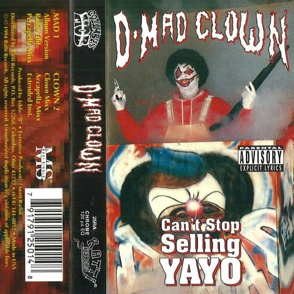 D-Mad Clown - Can't Stop Selling Yayo