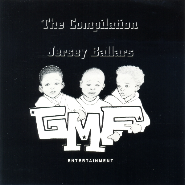 GMF Entertainment - The Compilation: Jersey Ballars