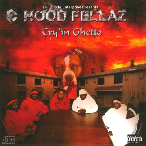 Hood Fellaz - Cry'in Ghetto