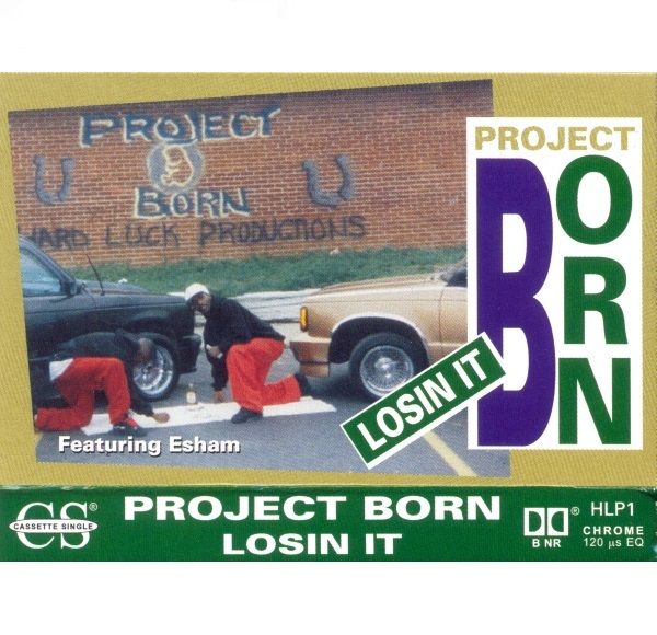 Project Born - Losin It
