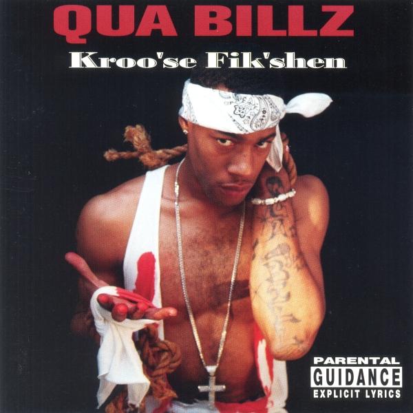 Qua Billz - Kroo'se Fik'shen