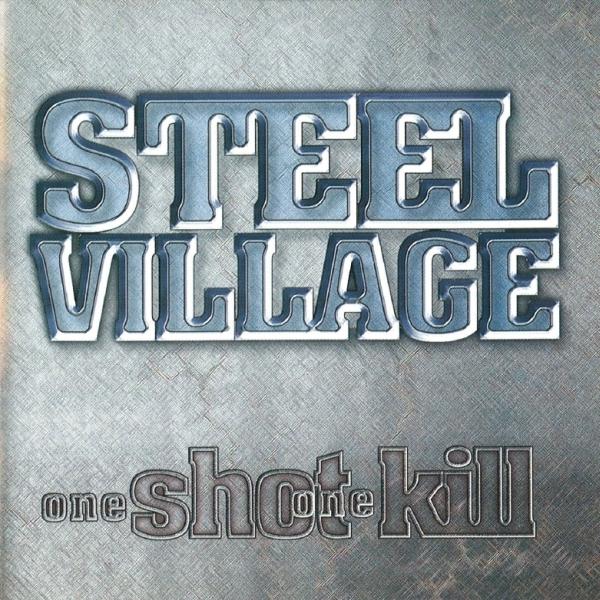 Steel Village - One Shot One Kill