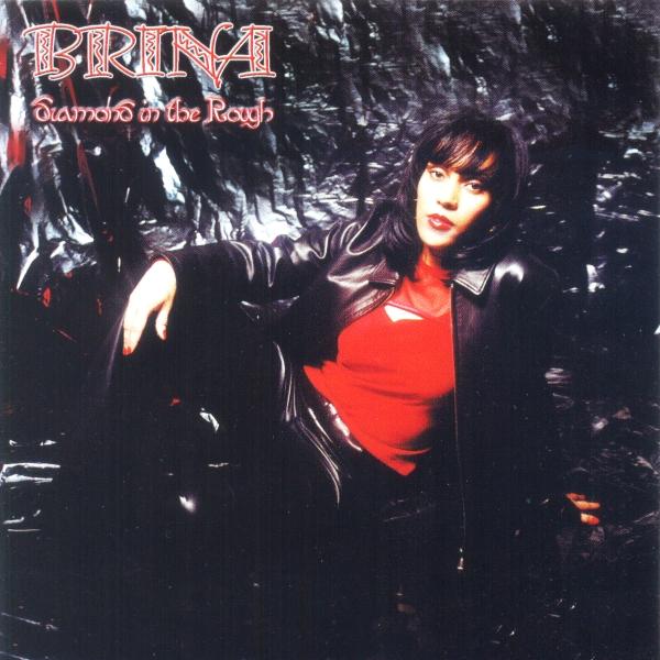 Brina - Diamond In The Rough