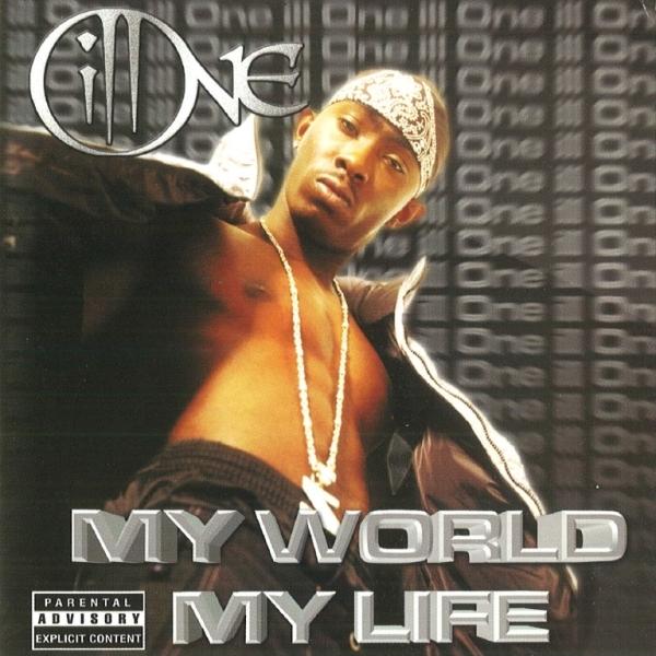 Ill One - My World My Life