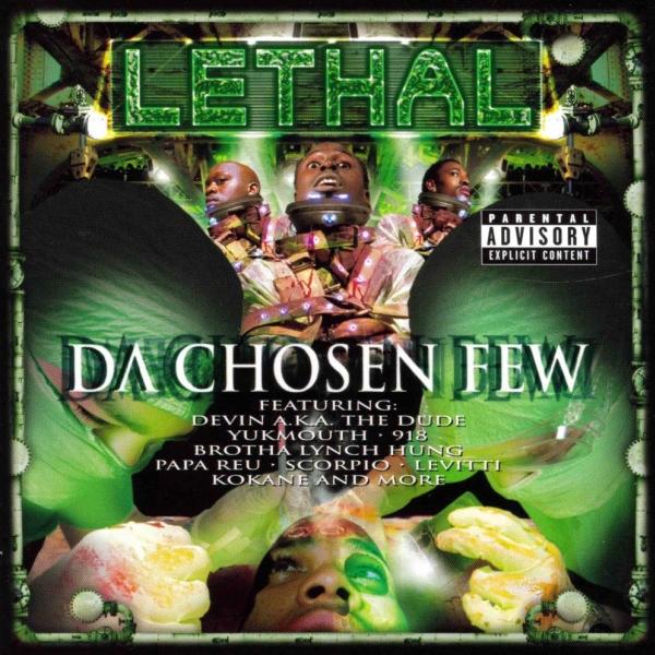 Lethal - Da Chosen Few