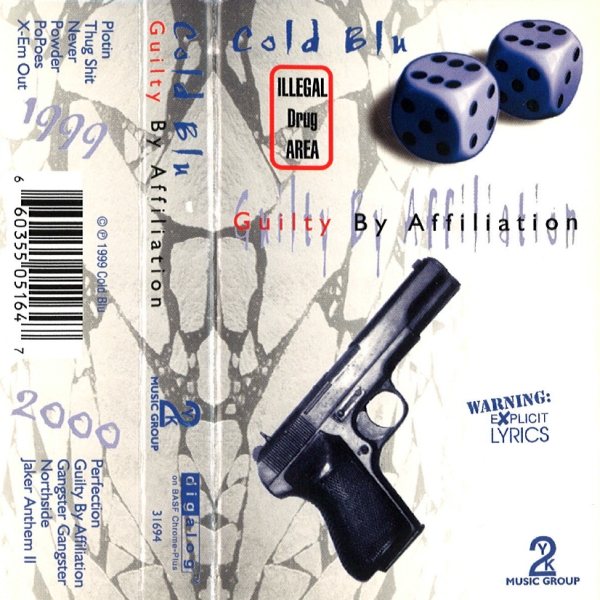 Cold Blu - Guilty By Affiliation