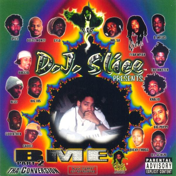 DJ Slice - presents... BME Part 2: Tha' Conversion