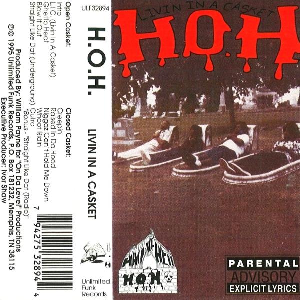 H.O.H. - Livin In A Casket