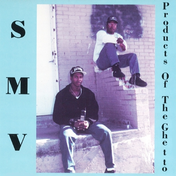 S.M.V. - Products Of The Ghetto