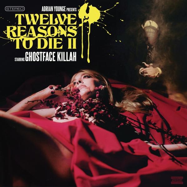 Ghostface Killah - Twelve Reasons To Die II