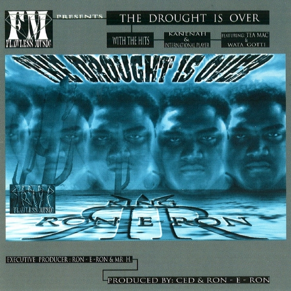 King Ron-E-Ron - The Drought Is Over