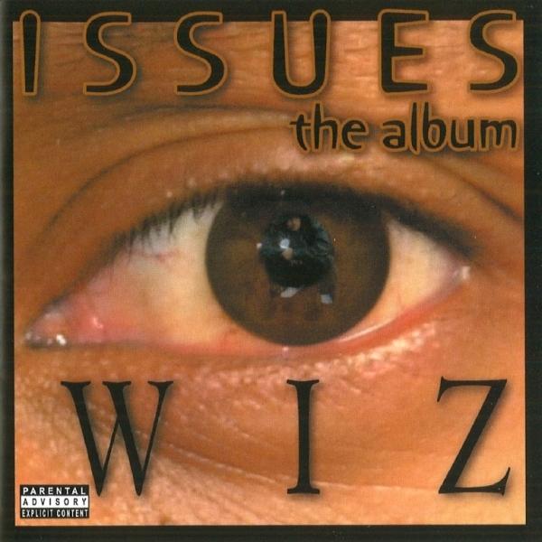 Wiz - Issues: The Album