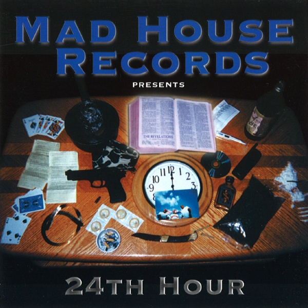 Mad House Records - 24th Hour