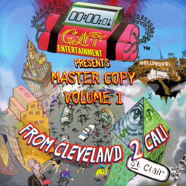 G-N-T Entertainment - Master Copy Volume 1: From Cleveland 2 Cali