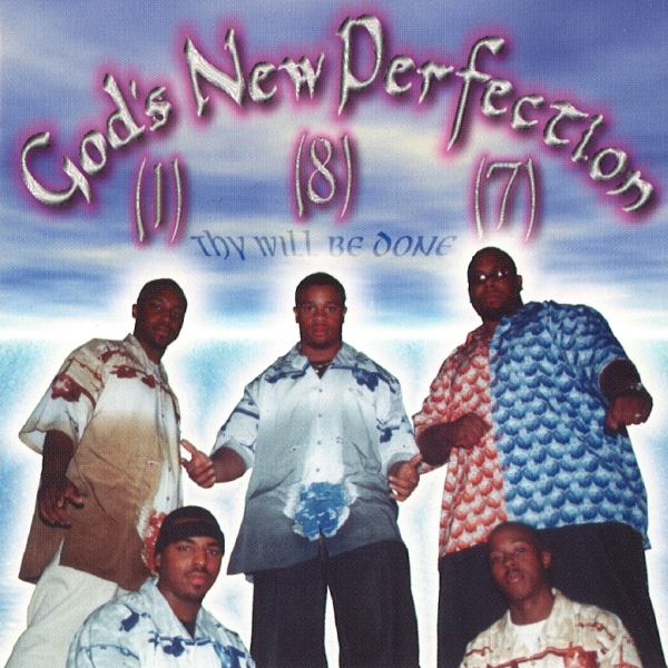 God's New Perfection - Thy Will Be Done