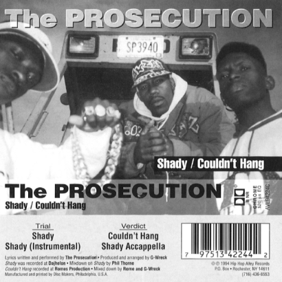 The Prosecution – Shady / Couldn't Hang