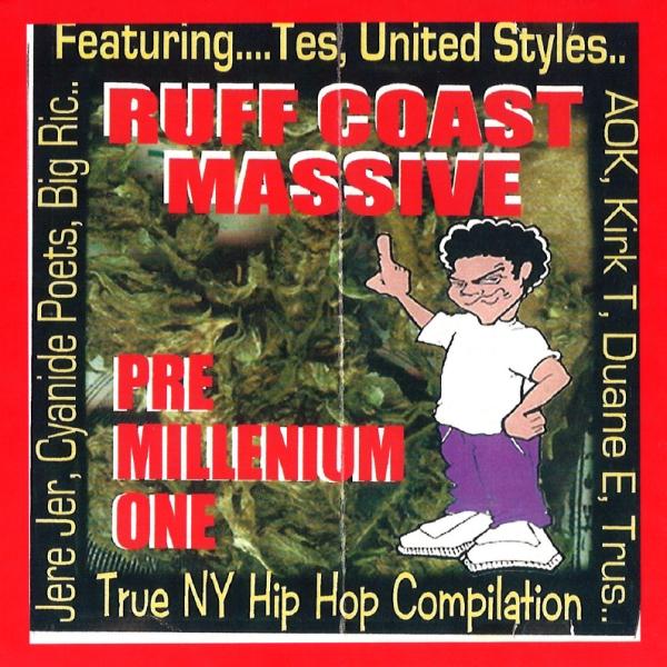 Ruff Coast Massive - Pre Millenium One