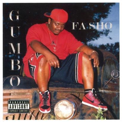 Fa Sho – Gumbo