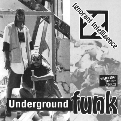 Ignorant Intelligence – Underground Funk