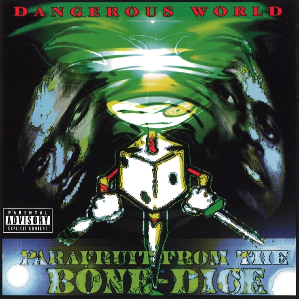 Parafruit From The Bone-Dice - Dangerous World