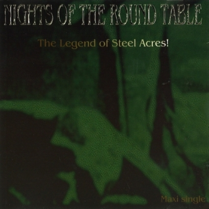 Nights Of The Round Table – The Legend Of Steel Acres!